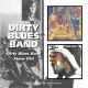 Dirty Blues Band Dirty Blues Band/Stone Di