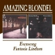 Amazing Blondel Evensong/Fantasia Lindum