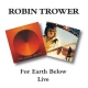 Trower, Robin For Earth Below/Live