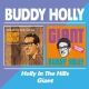 Holly, Buddy Holly In the Hills/Giant