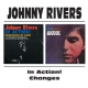 Rivers, Johnny In Action/Changes