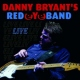 Bryant, Danny -red Eye.. Live