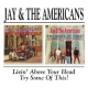 Jay & The Americans Living Above Your Head/Ty