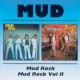 Mud Mud Rock/Mud Rock Ii