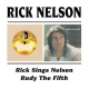 Nelson, Rick Rick Sings../Rudy the 5th