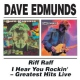 Edmunds, Dave Riff Raff/I Hear You Rock