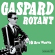 Royant, Gaspard 10 Hits Wonder