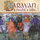 Caravan CD A Night's Tale -digi-