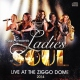 Ladies Of Soul Live At the Ziggodome