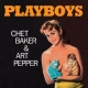 Baker, Chet Vinyl Playboys (12in)