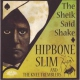 Hipbone Slim & The Knee T Sheik Said Shake [LP]