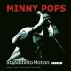 Minny Pops Standstill In Motion [LP]
