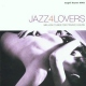 V / A Jazz 4 Lovers