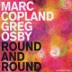Coplande, Marc / Greg Osby Round and Round