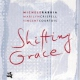 Rabbia / Crispell / Courtoi Shifting Grace