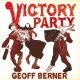 Berner, Geoff Victory Party