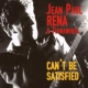 Rena, Jean Paul & Terrawh Can´t Be Satisfied -Digi-