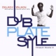Wilson, Delroy Dub Plate Style