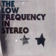 Low Frequency In Stereo Futuro