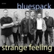 Bluespack Strange Feeling