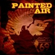 Painted Air Come On 69 -Pd- [LP]