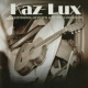Lux, Kaz Ghostriding Between Love