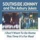 Southside Johnny & Asbury Jukes I Don�t Want To Go Home/