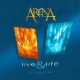 Arena Live and Life -2cd+Dvd-