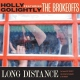 Golightly, Holly & The Br Long Distance [LP]