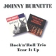 Burnette, Johnny Rock ´N´ Roll Trio/Tear I