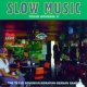 V / A Slow Music-Texas...Vol.2