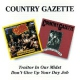 Country Gazette Traitor In Our Midst/Don´