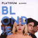 Blondie Platinum