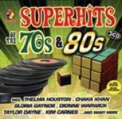 World Of Superhits Of The 70´s & 80´s/w:thelma Houston/chaka Khan/gloria G