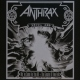 Anthrax We Have Come For You All