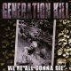 Generation Kill We´re All Gonna Die