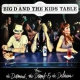 Big D And The Kids Table For the Damned, the..