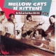 V / A Further Mellow Cats ´N´..