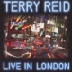 Reid, Terry Live In London -Digi-
