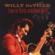 Deville, Willy Live In Paris and New..