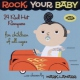 V / A Rock Your Baby