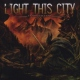 Light This City Stormchaser