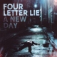 Four Letter Lie A New Day