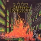 Laaz Rockit City´s Gonna Burn