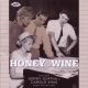 V / A Honey & Wine
