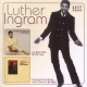 Ingram, Luther I´ve Been Here/If Loving.