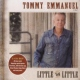 Emmanuel, Tommy Little By Little