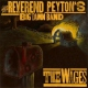 Reverend Peyton´s Big Damn Band Wages -Digi-