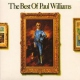 Williams, Paul Best of Paul Williams