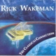Wakeman, Rick Classical Connection Vol2